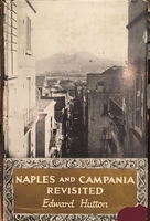 Naples and Campania revisited